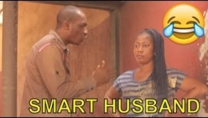 Video: Nigerian Comedy Clips - Smart Husband